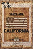 """Santa Ana, California: Book For Writing / Journal Notebook / Diary for Writing / Travel Journal / Notebook White Paper Blank Journal / Gift for anyone, Size 6""""x9"""" And 120 Pages"""