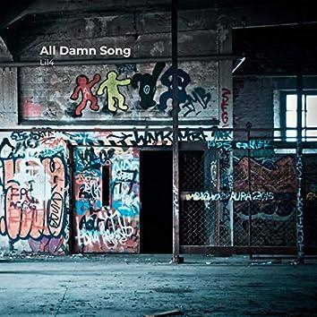 All Damn Song