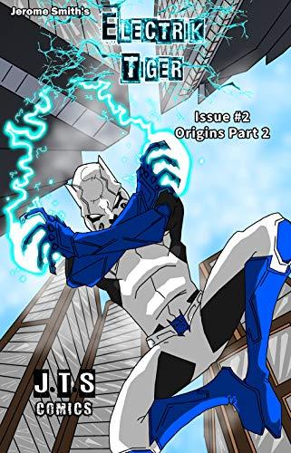 Electrik Tiger: Origins Part 2 (English Edition)