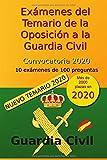 Exámenes del Temario de la Oposición a la Guardia Civil - Convocatoria 2020: 10...