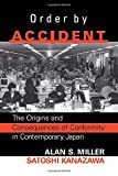 Image of Order by Accident: The Origins and Consequences of Conformity in Contemporary Japan