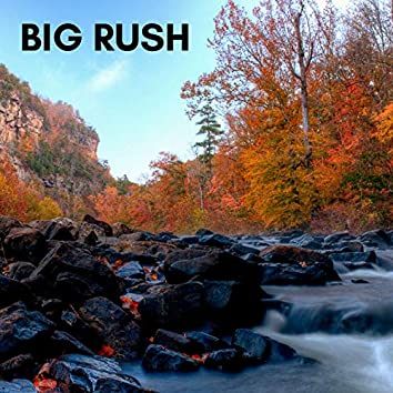 Big Rush