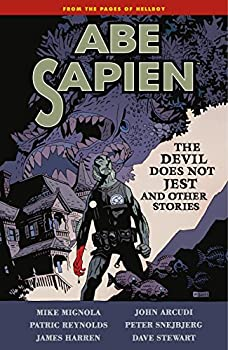 Abe Sapien (Vol. 2): The Devil Does Not Jest and Other Stories by Mike Mignola and others