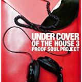UNDERCOVER OF THE HOUSE3