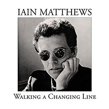 Walking a Changing Line (The Songs of Jules Shear)