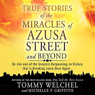 True Stories of the Miracles of Azusa Street and Beyond audiobook cover art