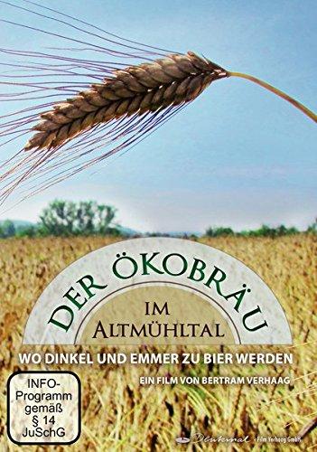 Der Ökobräu im Altmühltal - Wo Dinkel und Emmer zu Bier werden