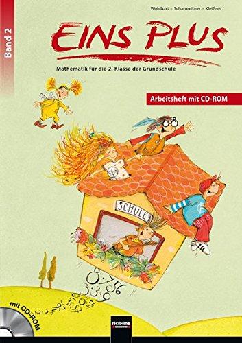 EINS PLUS 2. Ausgabe Deutschland. Arbeitsheft mit Lernsoftware: Mathematik für die zweite Klasse der Grundschule (EINS PLUS (D): Mathematik Grundschule)