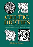 Celtic Motifs: 24 Black-and-White Pressure-Sensitive Stickers (Dover Pictorial Archive)