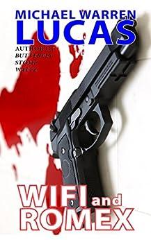 Wifi and Romex by [Michael Warren Lucas]