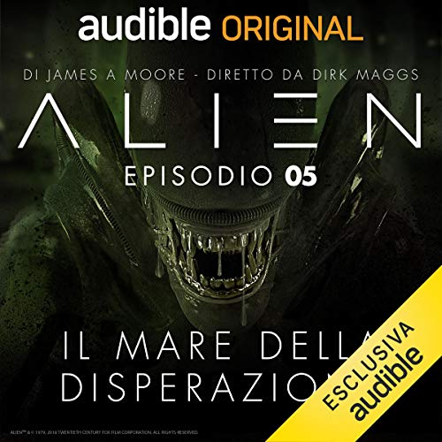 Alien - Il mare della disperazione 5 audiobook cover art