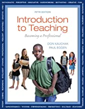Introduction to Teaching: Becoming a Professional with Video-Enhanced Pearson eText -- Access Card Package (5th Edition)