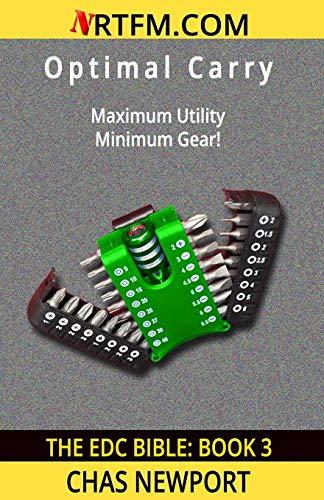The EDC Bible:3 Optimal Carry: Maximum Utility, Minimum Gear!