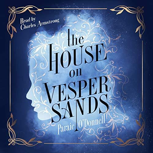 The House on Vesper Sands audiobook cover art