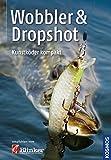 Wobbler & Dropshot: Kunstköder kompakt