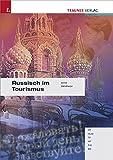Russisch im Tourismus, m. Audio-CD - Bernhard Seyr