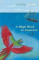 A High Wind in Jamaica (Vintage Hughes)