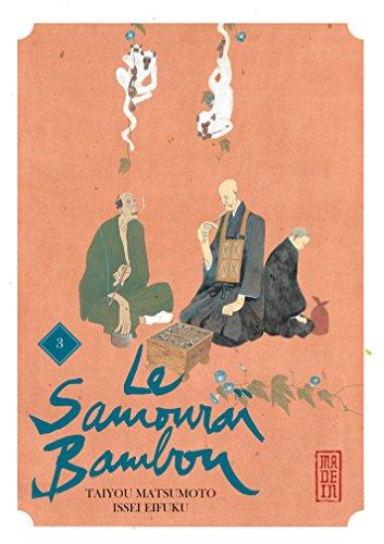 Le Samouraï Bambou - Tome 3 - Le Samouraï Bambou T3