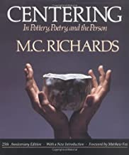 Centring: In Pottery, Poetry and the Person