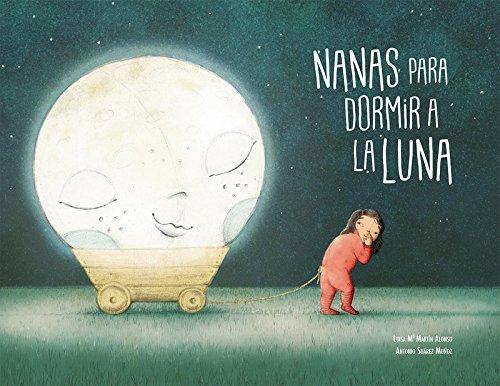 Nanas para dormir a la luna (Español Cancionero)