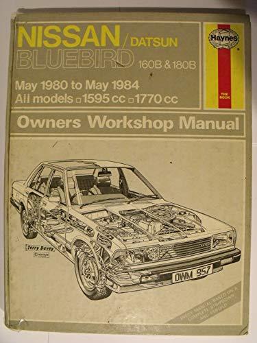 Nissan/Datsun Bluebird 160B and 180B 1980-84 Owner's Workshop Manual (Service & repair manuals)