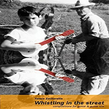 Whistling in the Street