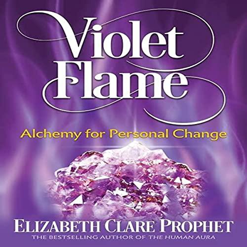 Violet Flame Audiobook By Elizabeth Clare Prophet cover art