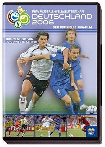 FIFA Fußball-Weltmeisterschaft Deutschland 2006 - Der offizielle FIFA-Film