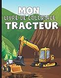 Mon Livre De Coloriage Tracteur:...