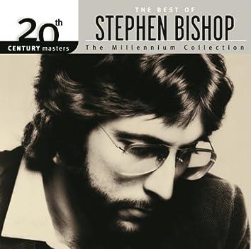 20th Century Masters: The Millennium Collection: Best Of Stephen Bishop