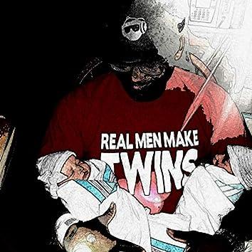 Real Men Make Twins
