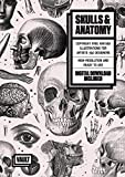 Skulls & Anatomy: Copyright Free Vintage Illustrations for Artists and Designers: Copyright Free Vintage Illustrations for Artists & Designers
