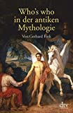 Who's who in der antiken Mythologie - Gerhard Fink