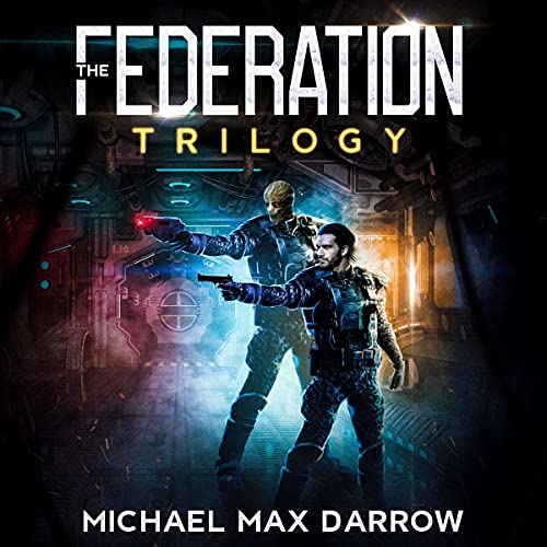 The Federation Trilogy Audiobook By Michael Darrow cover art