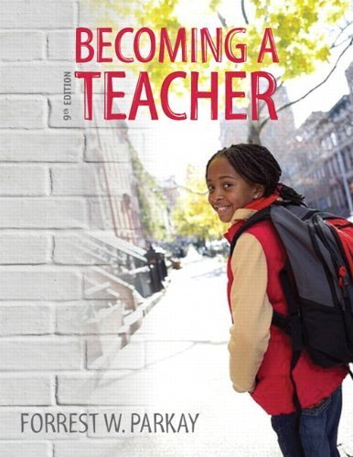 Becoming a Teacher (9th Edition)