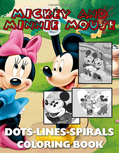 Mickey And Minnie Mouse Dots Lines Spirals Coloring Book: Adult Color Puzzle Activity Books Relaxing Activity Pages