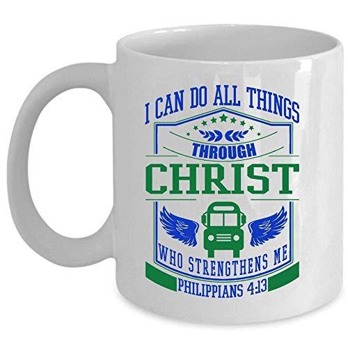 Wer stärkt mich Becher, lustige Busfahrer Kaffeetasse, ich kann alles durch Christ Cup tun (Kaffeetasse - WEISS)