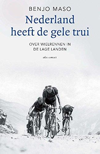 Nederland heeft de gele trui: over wielrennen in de lage landen