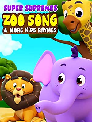 Super Supremes Zoo Song & More Videos for Kids
