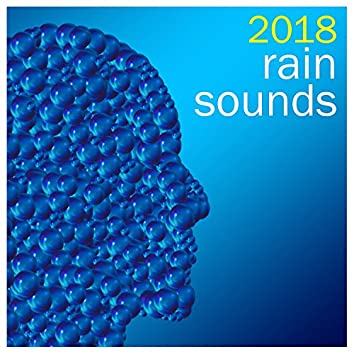 18 Rain and Nature Sounds - Sleep Peacefully, Practice Yoga or Just Relax