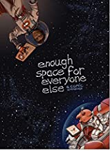 Enough Space for Everyone Else (English Edition)