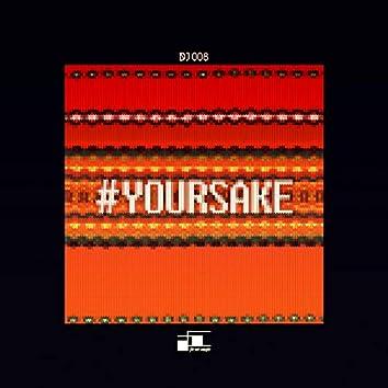 #yoursake (feat. Dia)
