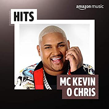 Hits MC Kevin O Chris
