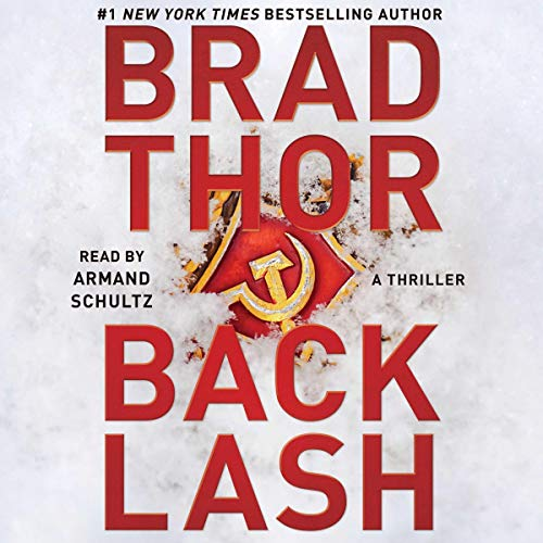 Backlash     The Scot Harvath Series, Book 19              By:                                                                                                                                 Brad Thor                               Narrated by:                                                                                                                                 Armand Schultz                      Length: 11 hrs and 51 mins     Not rated yet     Overall 0.0