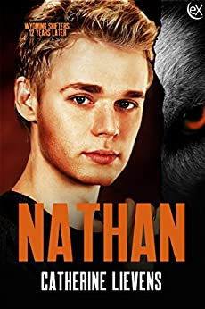 Nathan (Wyoming Shifters: 12 Years Later Book 6) by [Catherine Lievens]