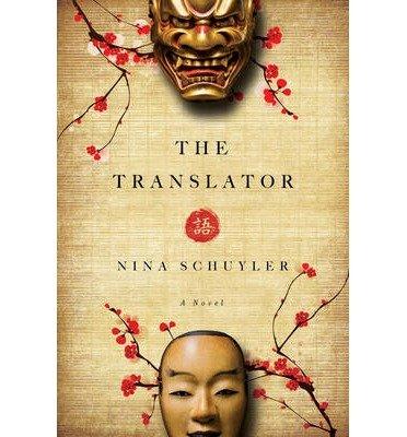 [ THE TRANSLATOR By Schuyler, Nina ( Author ) Hardcover Jul-01-2013