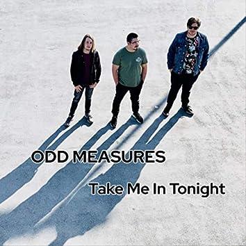 Take Me in Tonight