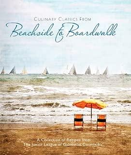 Culinary Classics From Beachside to Boardwalk Cookbook