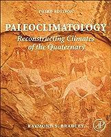 Paleoclimatology: Reconstructing Climates of the Quaternary