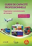 Guide de capacité professionnelle - Organisateur commissionnaire de transport